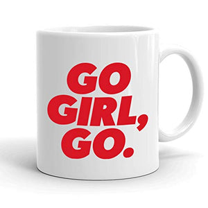 Go Girl, Go Coffee Mug