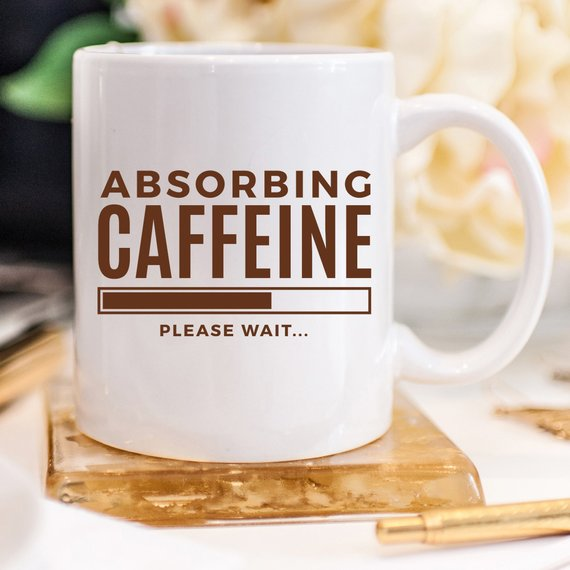 Absorbing Caffeine Please Wait Mug