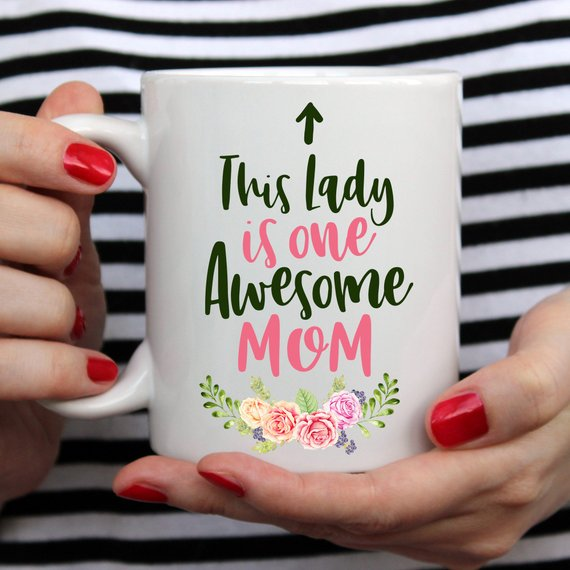 This Lady Is One Awesome Mom Floral Coffee Mug