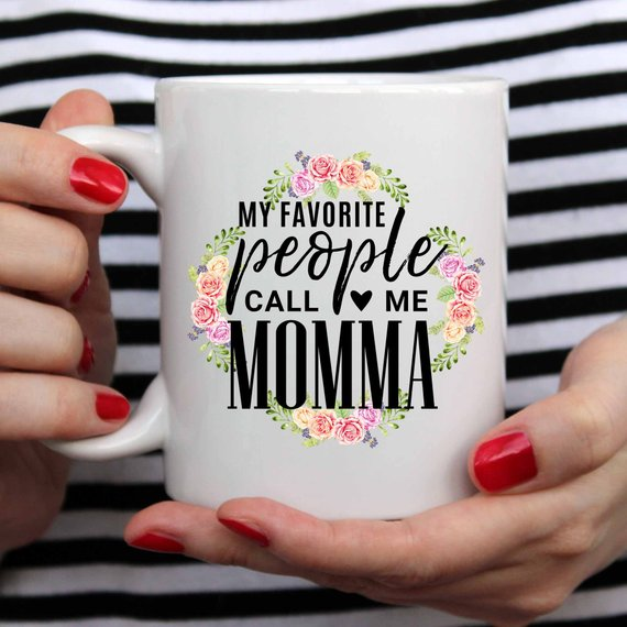 My Favorite People Call Me Momma Mug