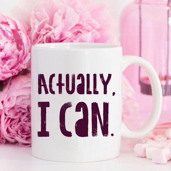 Actually I Can Coffee Mug