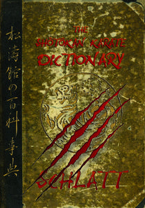 Dictionary of Shotokan Karate Vol. - Schlatt
