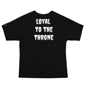 (Loyal to the Throne) Men's Champion T-Shirt
