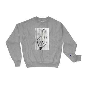 F$$k IT (Champion Sweatshirt)