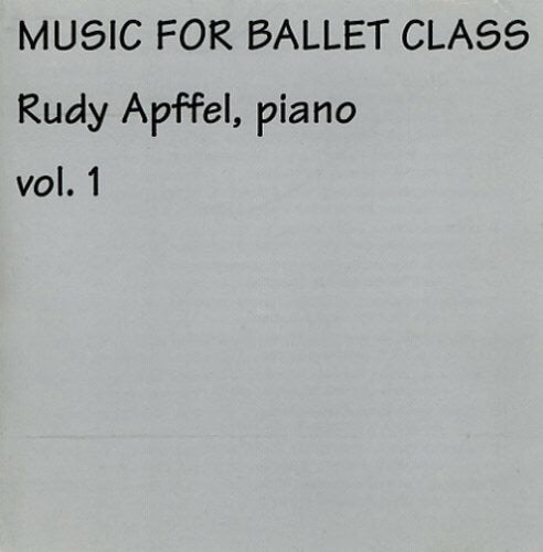 Rudy Apffel's Music for Ballet Class CD