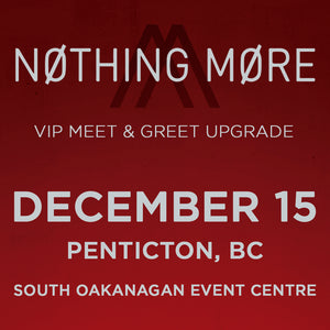 VIP Upgrade: December 15 - Penticton, BC