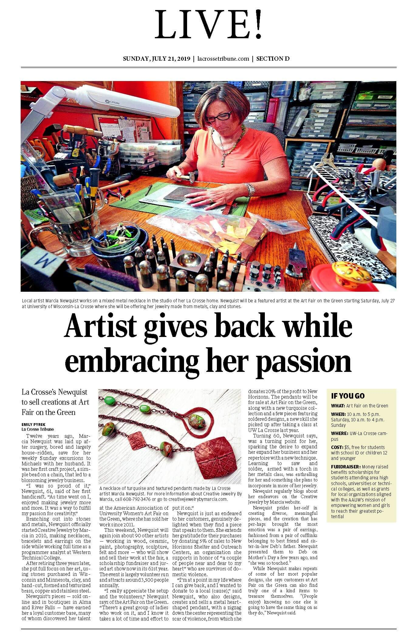 Article in La Crosse Tribune (Sunday Edition - Newspaper for La Crosse, WI) Creative Jewelry by Marcia (Marcia Newquist) was the Featured Artist for 2019 Art Fair On The Green which is an annual event with over 80 artists.