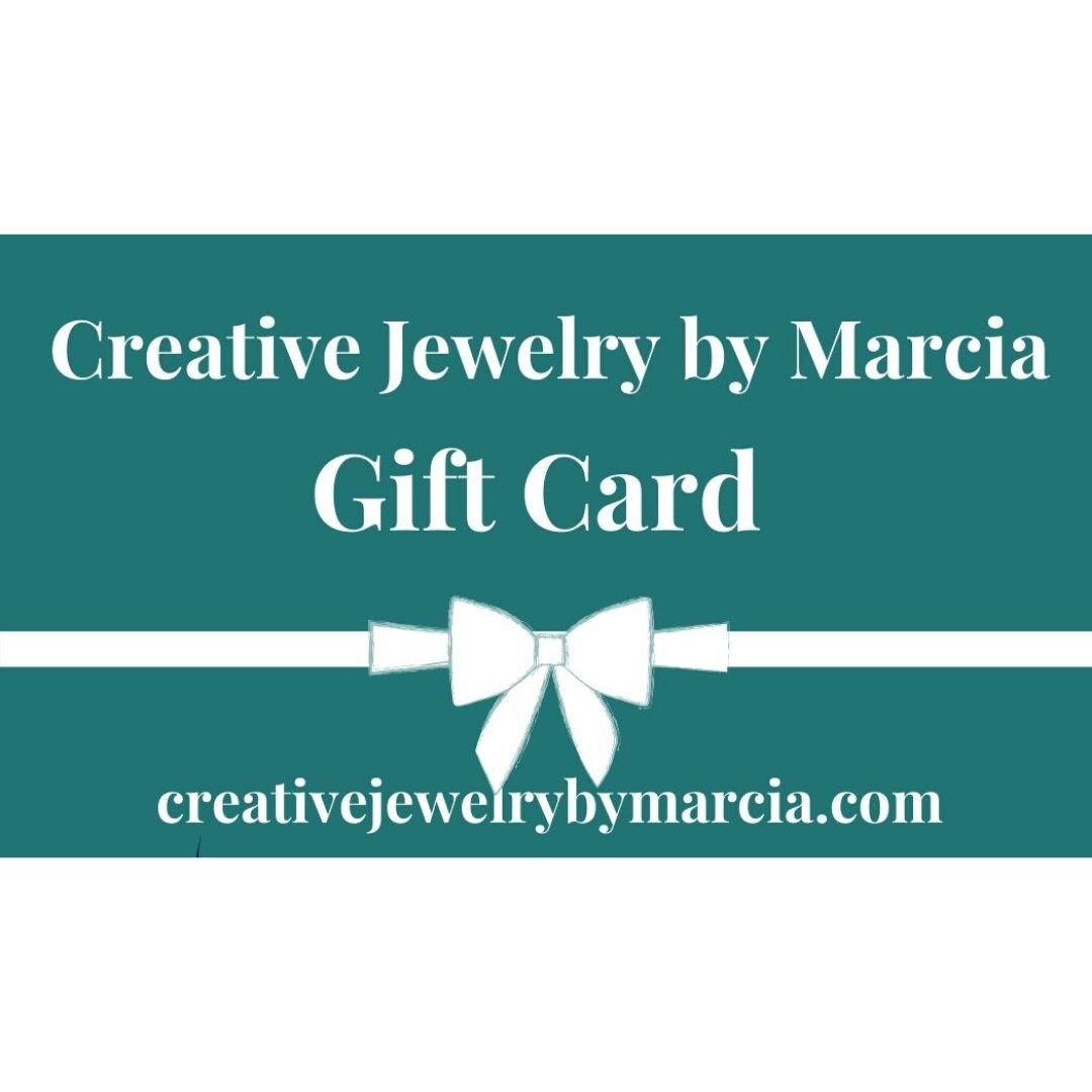Gift Cards-Earrings- Creative Jewelry by Marcia
