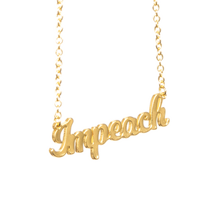 The Golden Impeach Necklace