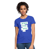 Hike Hang Repeat '21 Women's T-Shirt - royal blue
