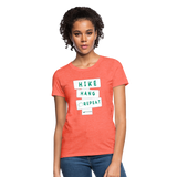 Hike Hang Repeat '21 Women's T-Shirt - heather coral