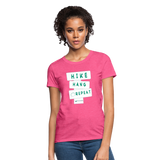 Hike Hang Repeat '21 Women's T-Shirt - heather pink