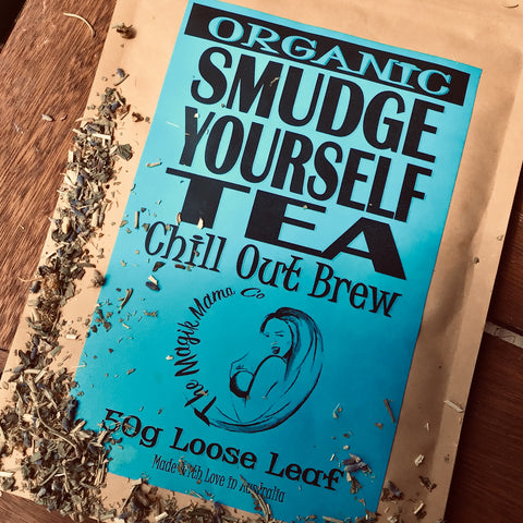 Smudge Yourself Tea - Chill Out Brew
