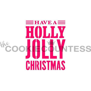 Have a Holly Jolly Christmas Stencil