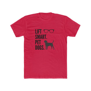 LIFT SMART. PET DOGS TEE