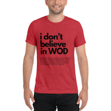 I Don't Believe In WOD