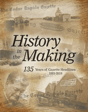 History in the Making - 135 Years of Gazette Headlines Book