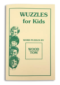 Wuzzles For Kids - Word Puzzles by Tom Underwood