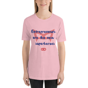 Entrepreneurs = Super Heroes - Short-Sleeve Unisex T-Shirt
