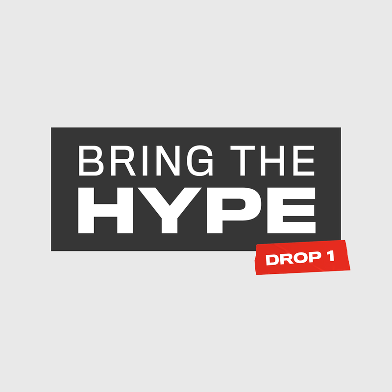 BRING THE HYPE - Limited Release - Mood Tee