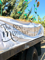 The Best Memories are Made on the Farm - welcome sign at the farm.