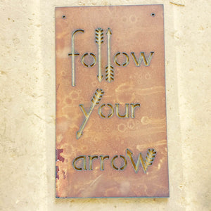 Follow Your Arrow Metal Sign, brave decoration, nursery decor, arrow decor, gifts for her, gifts for baby, kids room decor,