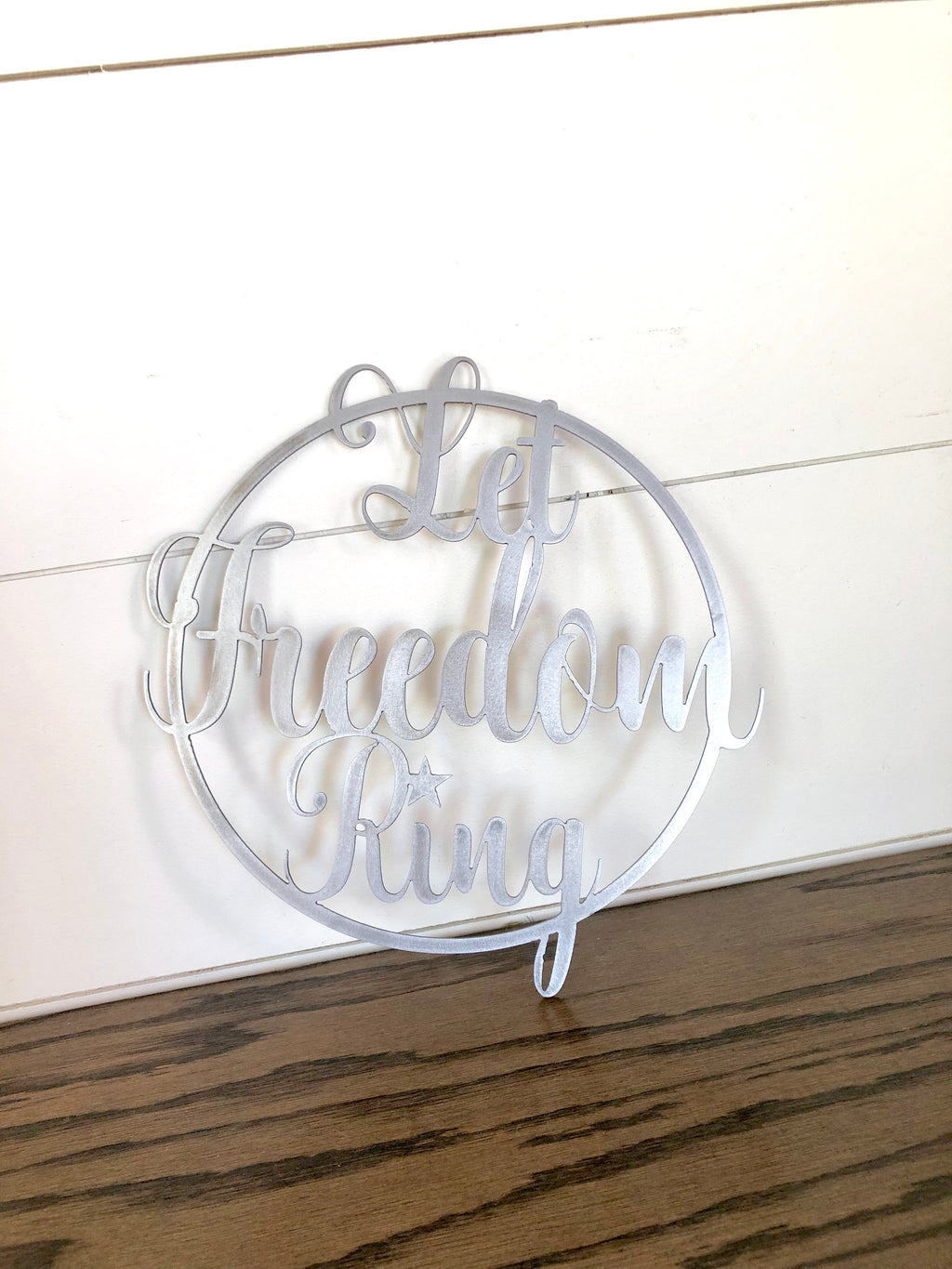 Let Freedom Ring Script Circular Metal Sign