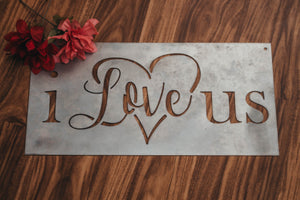 I Love Us Galvanized Metal Rectangular Sign