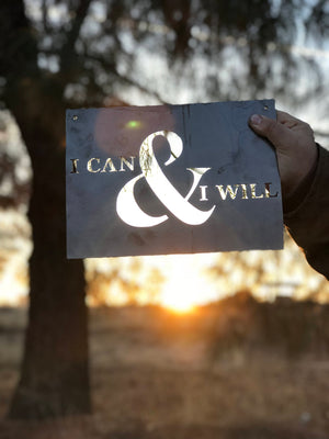 I Can & I Will Small Rectangular Metal Sign