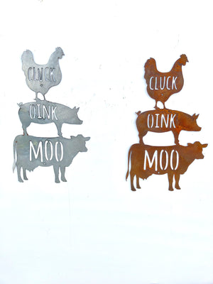 Cluck Oink Moo Metal Sign