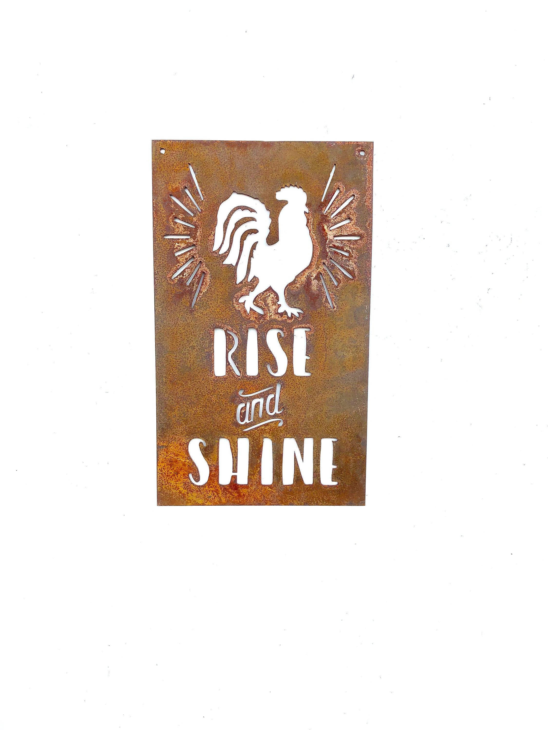 Rise and Shine Rooster Metal Sign