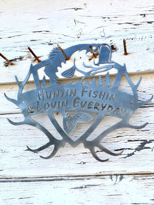 Hunting, Fishing, Loving Everyday Metal Sign