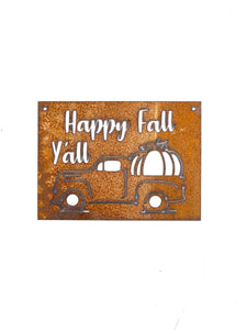 """Happy Fall Ya'll"" Truck Rectangular Metal Sign"