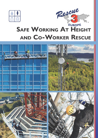 Rescue 3 Safe Working At Height And Co-Worker Rescue Field Guide