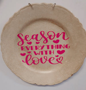 Season everything with love Plate - Phoenix Remix