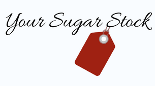 Your Sugar Stock
