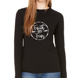 Faith Over Fear Long Sleeve Tee White Print
