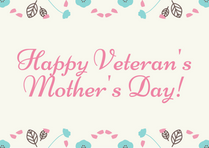 The Perfect Gift For A Veteran's Or Soldier's Mother's Day