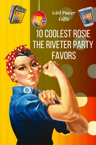 10 Coolest Rosie the Riveter Party Favors
