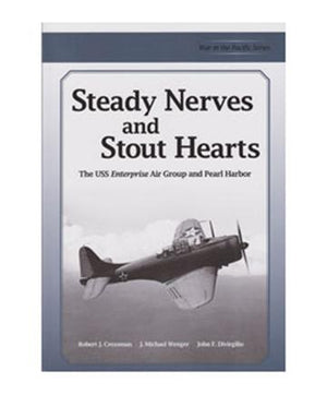 Steady Nerves and Stout Hearts