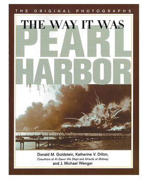 The Way It Was: Pearl Harbor