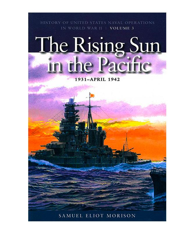 The Rising Sun in the Pacific, 1931-April 1943