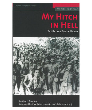 My Hitch in Hell: The Bataan Death March