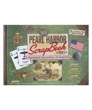 My Pearl Harbor Scrapbook: A Nostalgic Collection Hard Cover