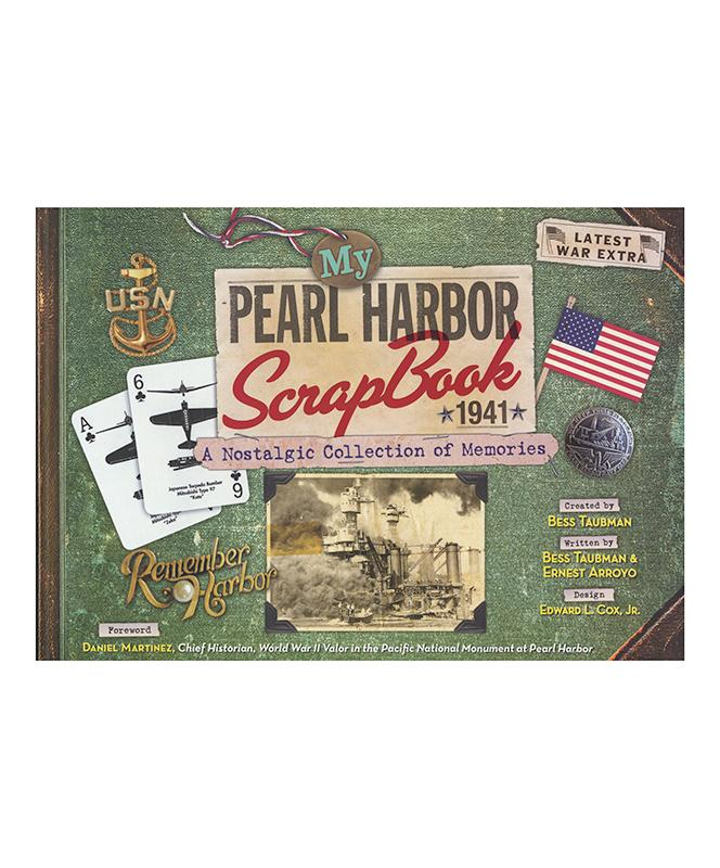 My Pearl Harbor Scrapbook 1941 A Nostalgic Collection Soft Cover