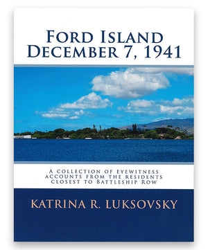 Ford Island: December 7, 1941