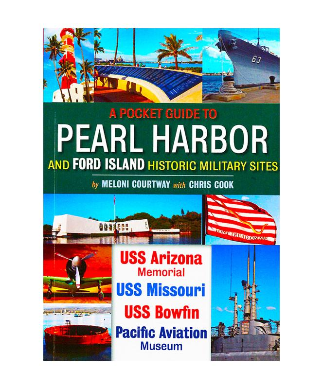 A Pocket Guide to Pearl Harbor and Ford Island Historic Military Sites