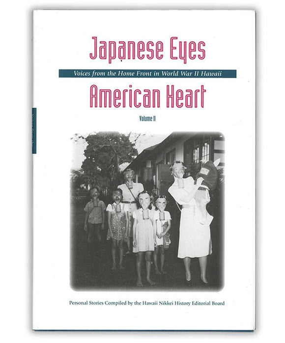 Japanese Eyes, American Heart: Volume II