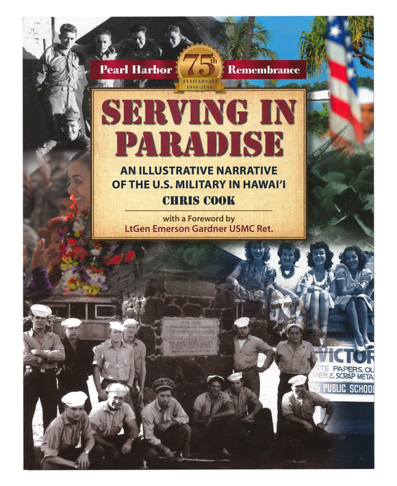 Serving in Paradise: An Illustrative Narrative of the U.S. Military in Hawaii