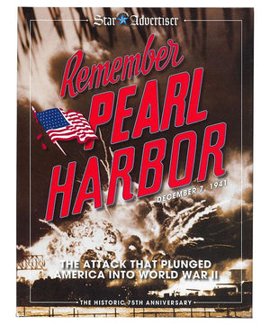 Remember Pearl Harbor by The Honolulu Star-Advertiser